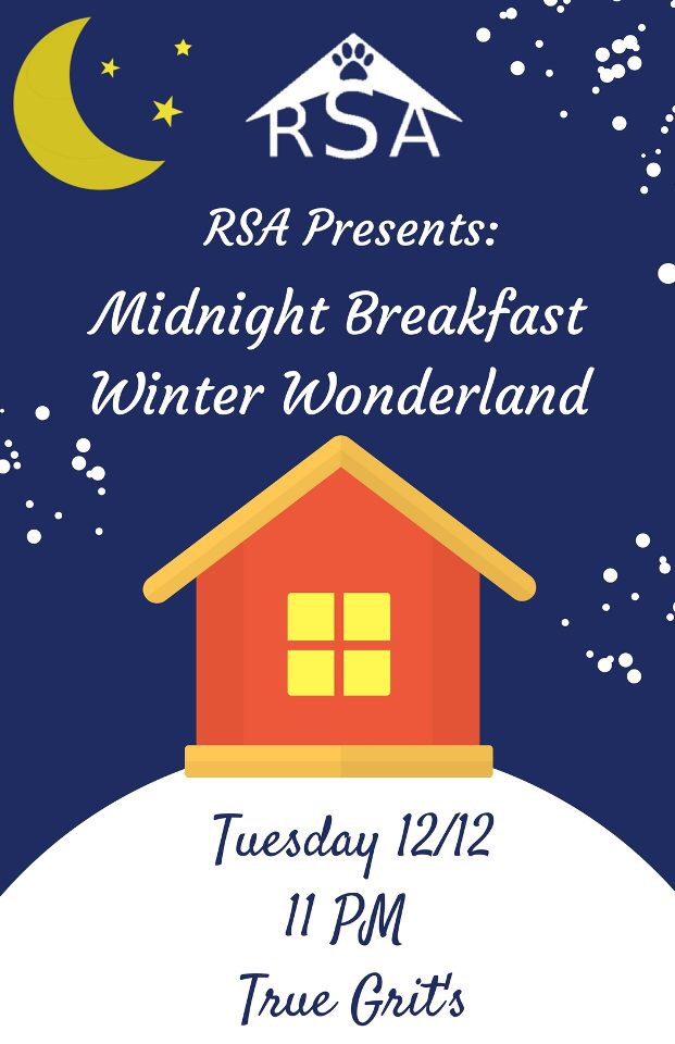 RSA's Midnight Breakfast! Come on out!!!